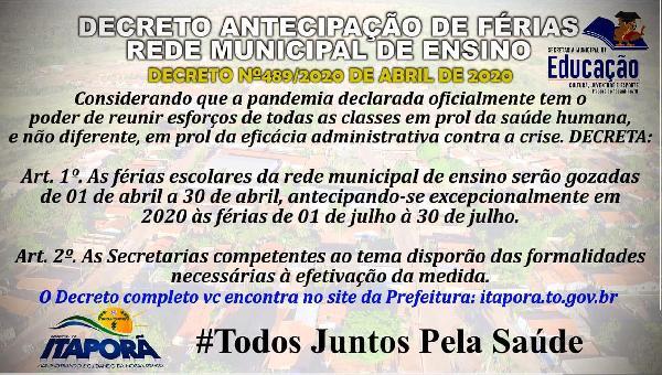 DECRETA ANTECIPAÇÃO DAS FÉRIAS ESCOLARES DE 2020